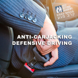 Krav Maga-Training-Anti-Carjacking-&-Defensive-Driving